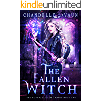The Fallen Witch (The Coven: Academy Magic Book 2)