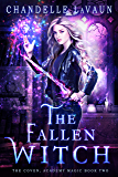 The Fallen Witch (The Coven: Academy Magic Book 2) (English Edition)