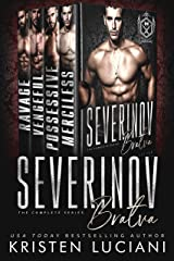 Severinov Bratva: The Complete Series: A Dark Russian Mafia Romance Box Set Kindle Edition