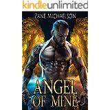 Angel Of Mine (An Angel of Mine Story Book 1)