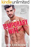 Temporary Wife: A Billionaire Fake Marriage Romance (Drake Family Series Book 1)