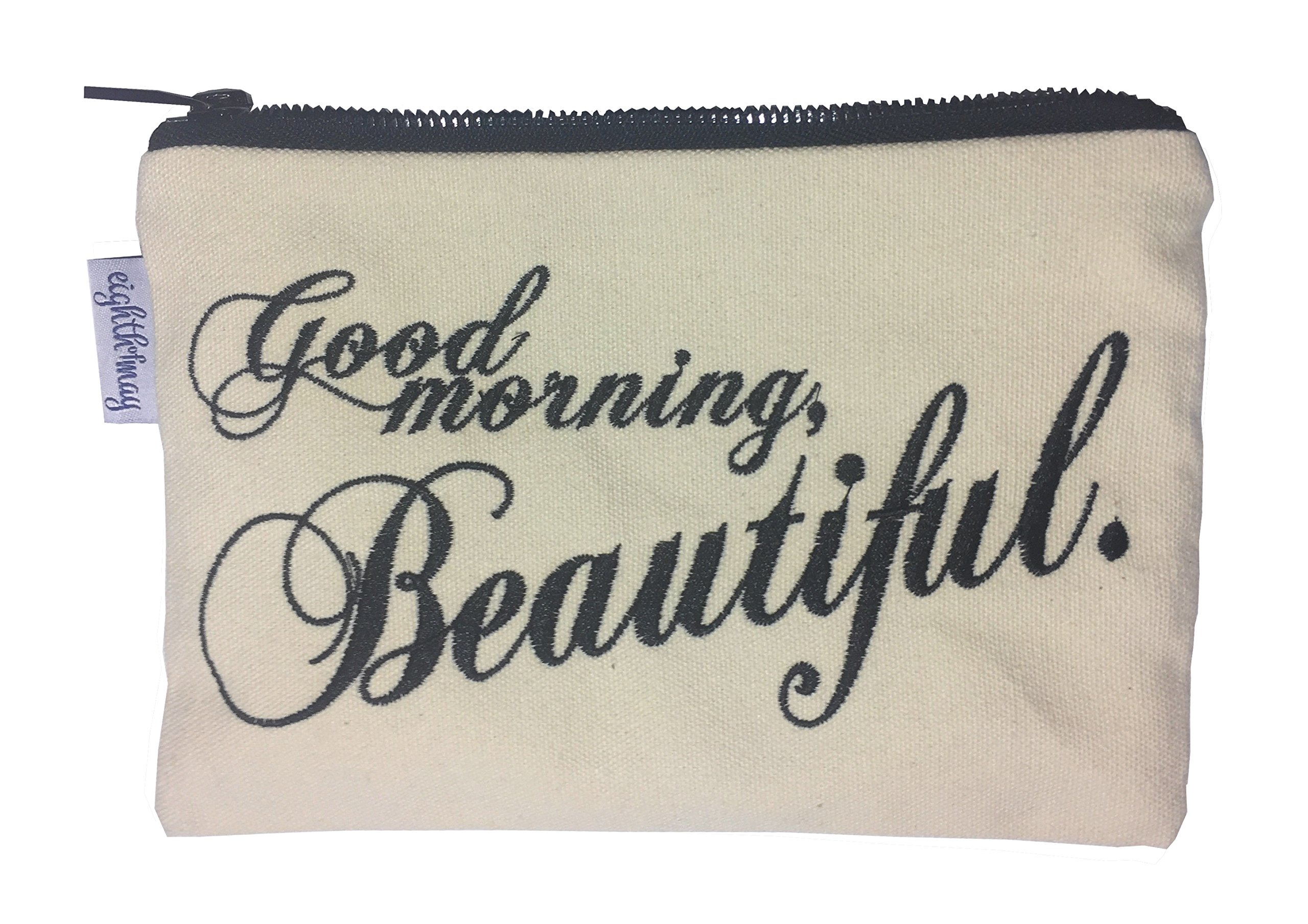 Cotton Cosmetics Bag - Travel Make Up Pouch - Make Up Carry Case (Good Morning, Beautiful)
