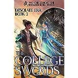 The College of Swords: Book 3 of Desolate Era