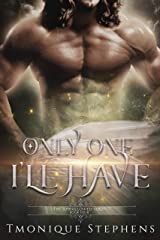 Only One I'll Have (UnHallowed Series Book 4)