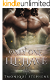 Only One I'll Have: Fallen Angel Series (UnHallowed Series Book 4)