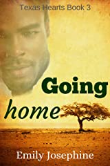Going Home (Texas Hearts Book 3) Kindle Edition