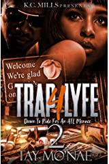 Trap 4 Lyfe 2: Down To Ride For An ATL Menace Kindle Edition