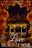Love Built to Last: Book 1 of the Fireflies Series