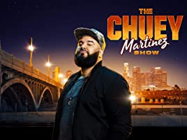 Amazon com: The Chuey Martinez Show - Season 1: Amazon