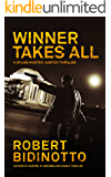 WINNER TAKES ALL: A Dylan Hunter Justice Thriller (Dylan Hunter Thrillers Book 3)