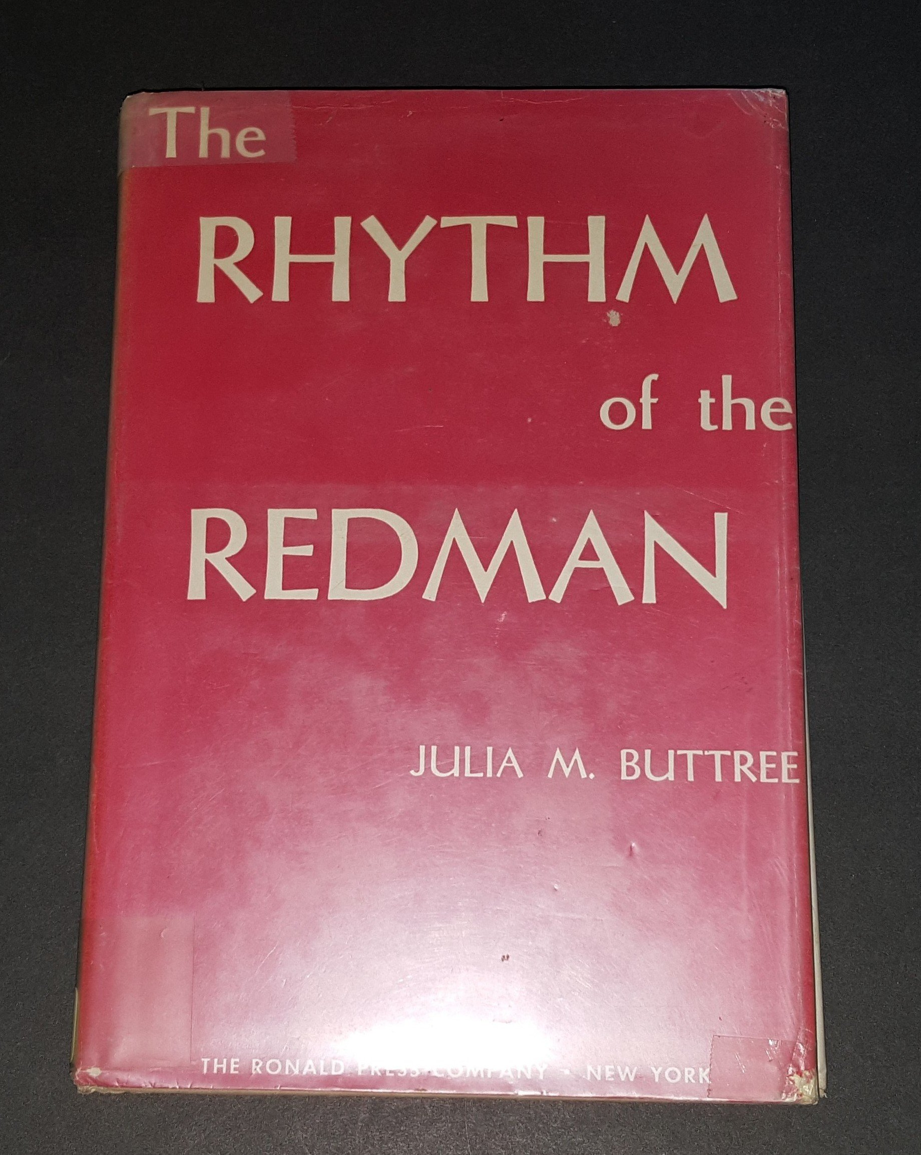 Rhythm of the Redman: In Song, Dance and Decoration 1930
