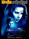 Jasmine (Teumessian Trilogy Book 3)