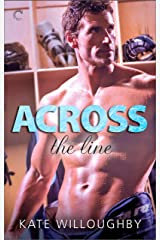 Across the Line: A multicultural hot hockey romance (In The Zone Book 2)