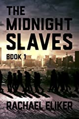 The Midnight Slaves (New Haven Book 1) Kindle Edition
