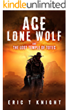 Ace Lone Wolf and the Lost Temple of Totec (Lone Wolf Howls)