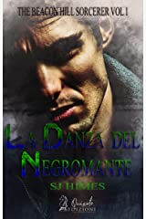 La Danza del Negromante (The Beacon Hill Sorcerer Vol. 1) (Italian Edition) Kindle Edition