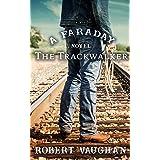 The Trackwalker: A Faraday Novel