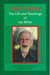 Great Song: Life and Teachings of Joe Miller: Electronic Version Kindle Edition