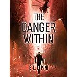 The Danger Within (An Avner Ehrlich Thriller Book 1)