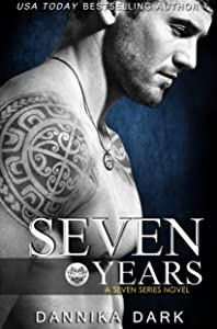 Seven Years (Seven Series Book 1)
