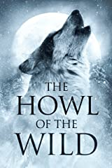 Howl of the Wild: A Nature Anthology Kindle Edition