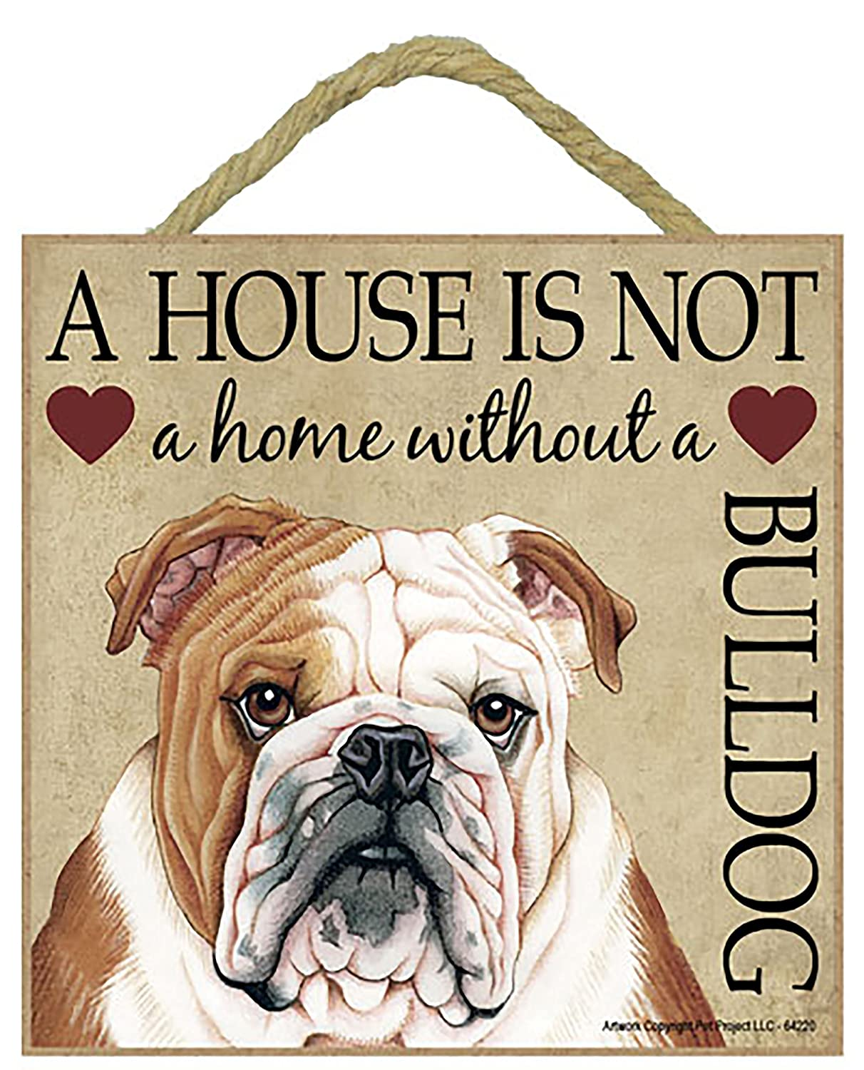 Britsh Bulldog Cane regalo. Bella cartello in legno - ' House non è una casa  - Hang o stare sul podio. Car-Pets Ltd
