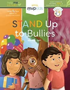 Stand Up to Bullies: Becoming Brave and Overcoming Being Bullied (Help Me Become)