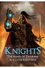 Knights: The Hand of Tharnin (The Knights Series Book 2) Kindle Edition