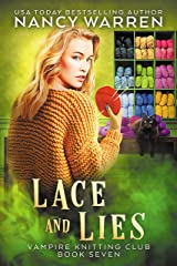 Lace and Lies: A paranormal cozy mystery (Vampire Knitting Club Book 7) Kindle Edition