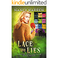 Lace and Lies: A paranormal cozy mystery (Vampire Knitting Club Book 7)
