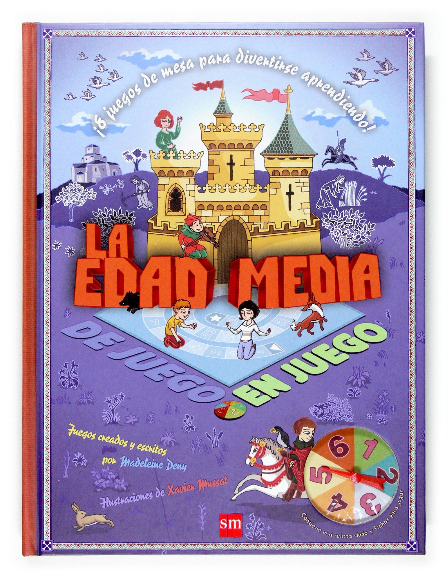 La Edad Media (De juego en juego): Amazon.es: Deny, Madeleine, Mussat, Xavier, Rodríguez Pérez, Marisa: Libros
