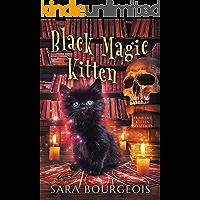 Black Magic Kitten (Familiar Kitten Mysteries Book 1)
