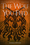 The Wolf You Feed (The Vargr Clan Trilogy)