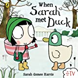When Sarah Met Duck (Sarah and Duck)