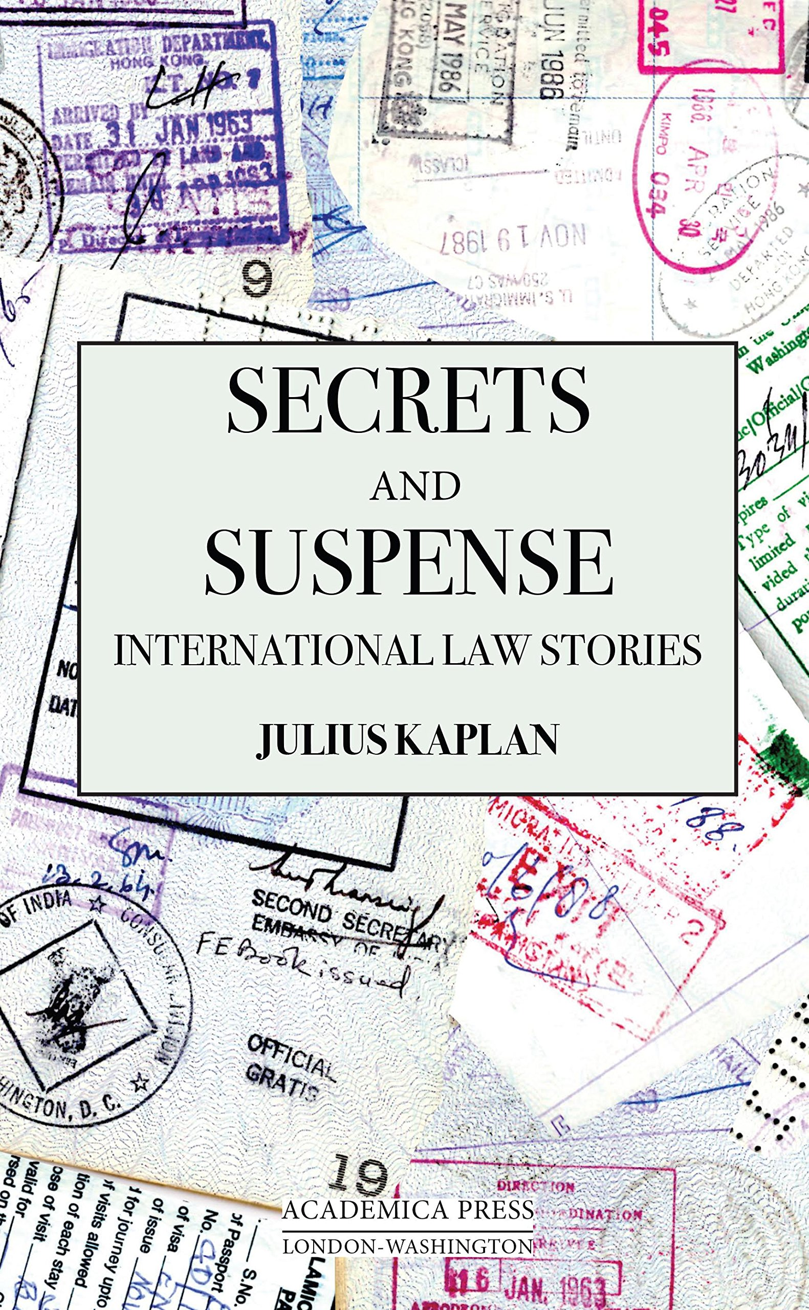 Read Online Secrets and Suspense: International Law Stories PDF