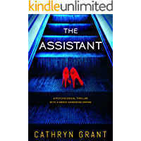 The Assistant: A gripping psychological thriller with a nerve-shredding ending