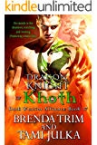 Dragon Knight of Khoth: (Dark Warrior Alliance Book 17)