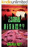 Zombie highway (Zombies, Really? series Book 3)