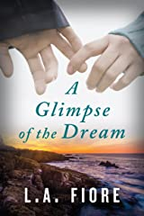 A Glimpse of the Dream Kindle Edition