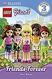 DK Readers L3: LEGO® Friends: Friends Forever