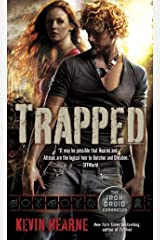 Trapped: The Iron Druid Chronicles, Book Five Kindle Edition