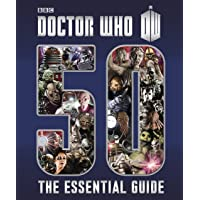 Doctor Who: The Essential Guide to Fifty Years