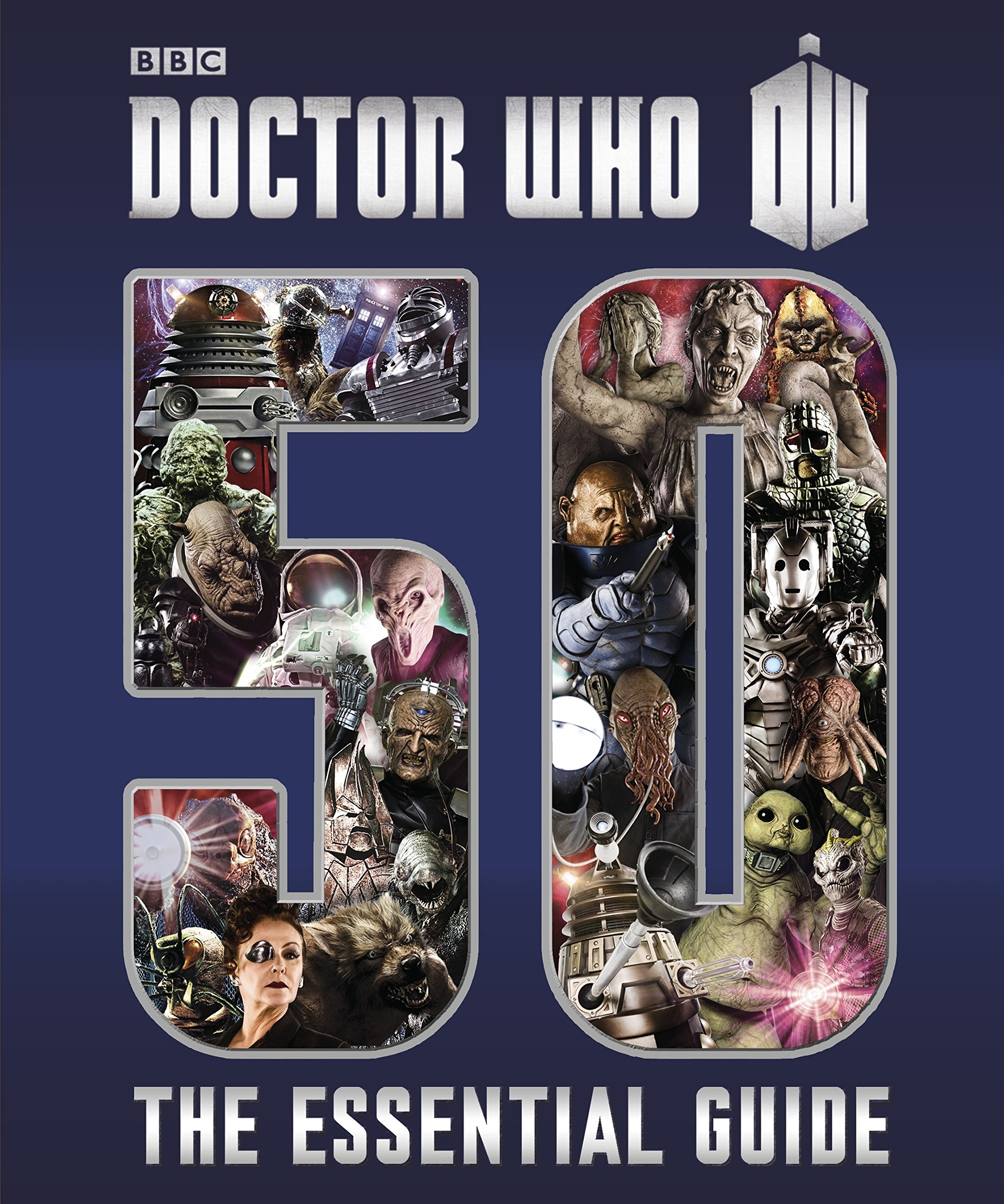 Doctor Who: The Essential Guide to Fifty Years of Doctor Who ...
