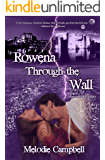 Rowena Through the Wall: Expanded Edition (Land's End Book 1)