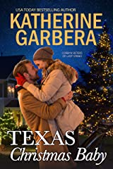 Texas Christmas Baby (Corbyn Sisters of Last Stand Book 2) Kindle Edition