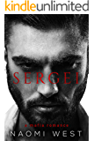 Sergei: A Dark Mafia Romance (Dirty Dons Club Book 1)