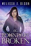 Boundary Broken (Boundary Magic Book 4) (English Edition)