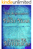 The Agreement: The First Year