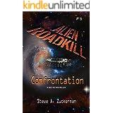 Alien Roadkill-Confrontation: Book 6
