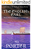 The English Earl: England: The Second Viking Age (The Earls of Mercia Book 7)
